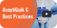 AseptiQuik C Best Practices