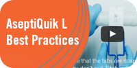 AseptiQuik L Best Practices