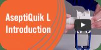 AseptiQuik L Introduction
