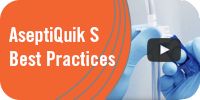 AseptiQuik S Best Practices video