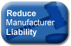 Reduce Manufacturer Liability